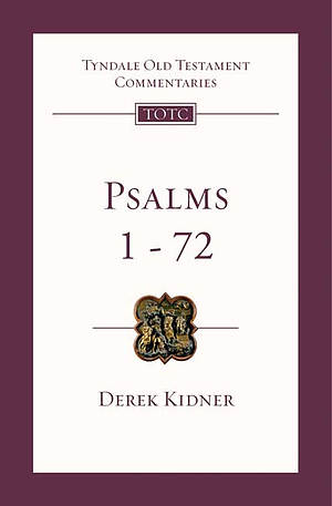 Psalms 1 72 : Tyndale Bible Old Testament Commentary