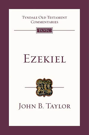 Ezekiel : Tyndale Old Testament Commentaries
