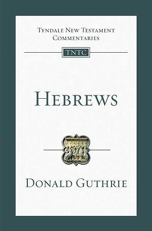 Hebrews : Tyndale New Testament Commentaries