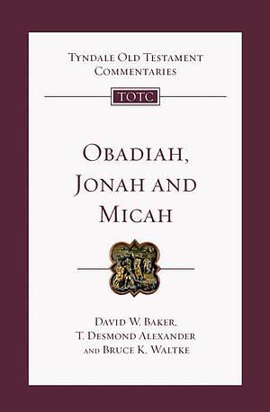 Obadiah, Jonah, Micah