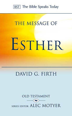 The Message of Esther