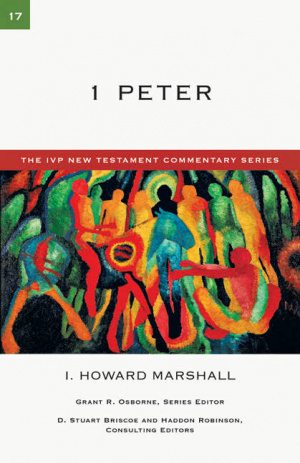 1 Peter: IVP New Testament Commentaries