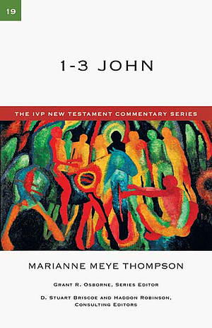 1-3 John: IVP New Testament Commentaries