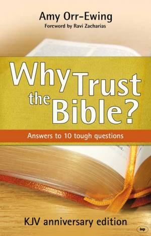 Why Trust the Bible? (KJV Anniversary Edition)