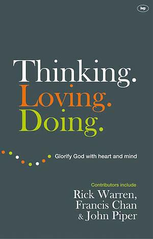 Thinking. Loving. Doing