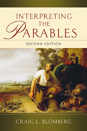 Interpreting the Parables (Second Edition)