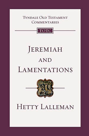Jeremiah & Lamentations: Tyndale Old Testament Bible Commentary