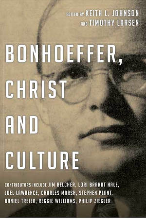 Bonhoeffer, Christ and Culture