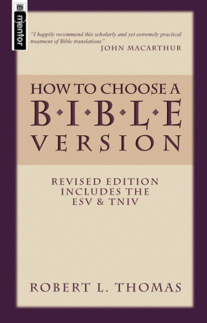 How to Choose a Bible version revised edition paperback