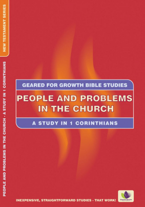 People and Problems in the Church: Study in 1 Corinthians