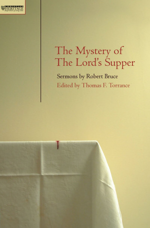 The Mystery of the Lord's Supper