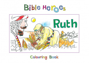 Bible Heroes - Ruth