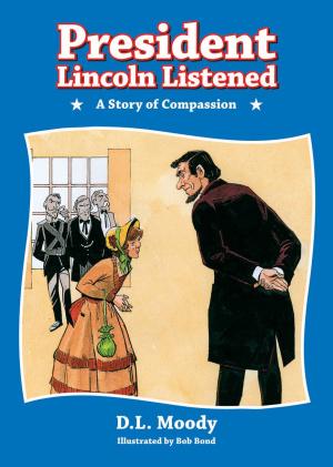 President Lincoln Listened Hb