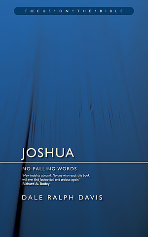 Joshua : Focus on the Bible