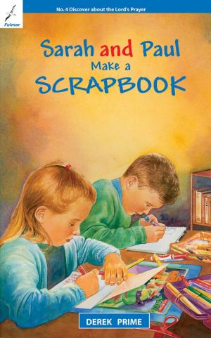 Sarah And Paul Make A Scrapbook Pb