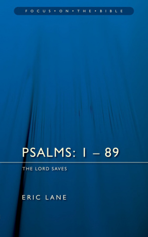Psalms 1 - 89 : Vol 1 : Focus on the Bible