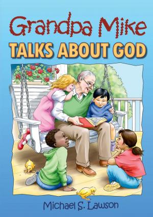 Grandpa Mike Talks About God Pb