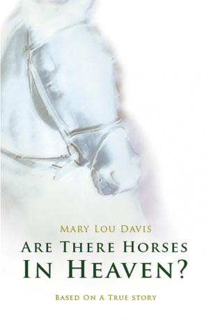 Are There Horses In Heaven Pb