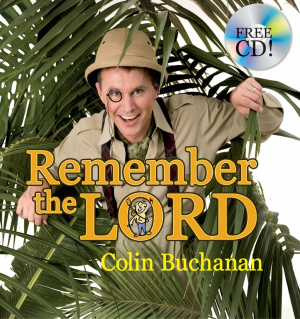 Remember the Lord