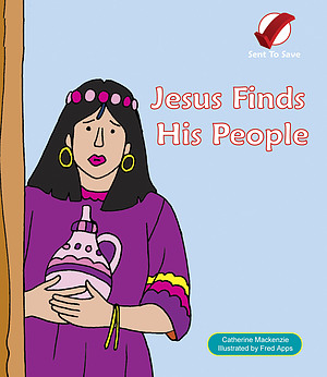 Jesus Finds His People