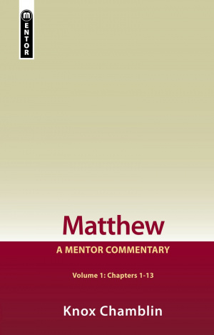 Matthew Volume 1 : A Mentor Commentary