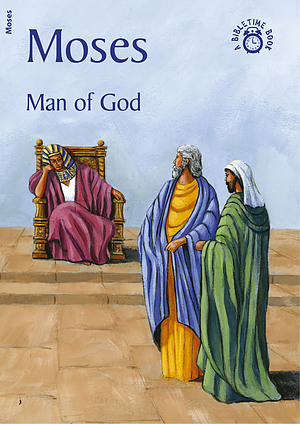 Moses - Man of God