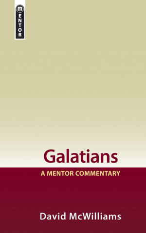 Galatians : A Mentor Commentary