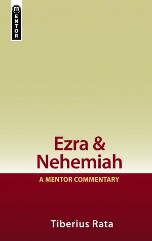 Ezra & Nehemiah : Mentor Commentary