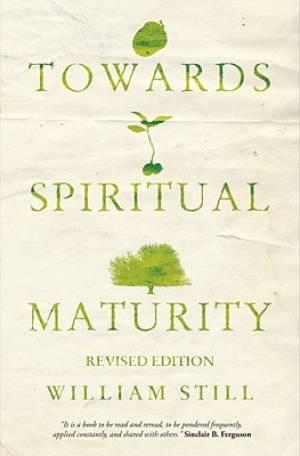Towards Spiritual Maturity Pb