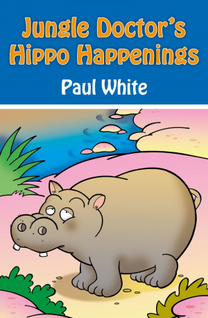Jungle Doctors Hippo Happenings Pb