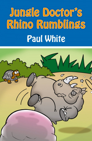 Jungle Doctors Rhino Rumblings Pb