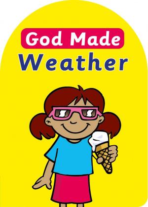 God Made Weather Hb