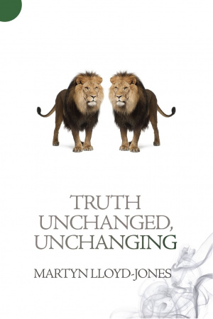Truth Unchanged Unchanging