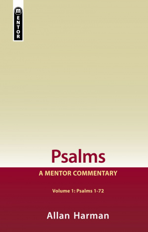 Psalms Vol 1: A Mentor Commentary
