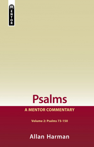 Psalms Vol 2: A Mentor Commentary