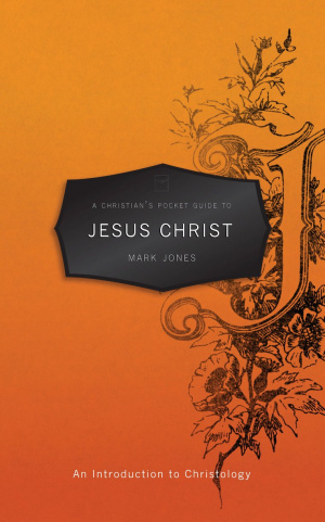 Christians Pocket Guide To Jesus Christ