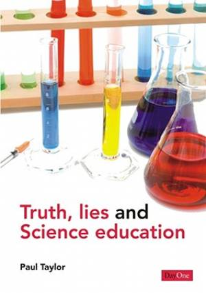 Truth Lies And Science Education