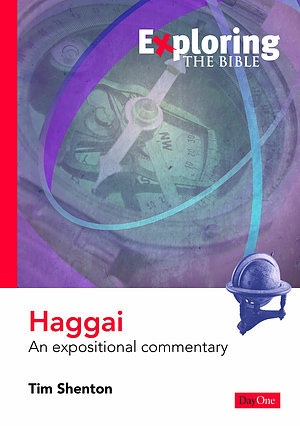 Haggai : Exploring the Bible