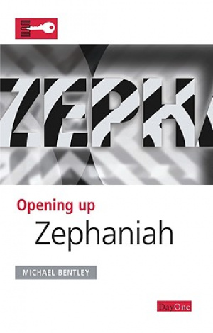 Zephaniah : Opening Up the Bible