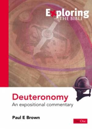 Deuteronomy : Exploring the Bible