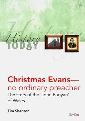 Christmas Evans No Ordinary Preacher Pb