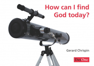 How Can I Find God Today