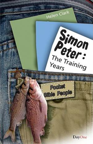 Simon Peter 1 The Training Years