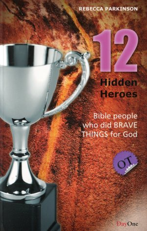 12 Hidden Heroes Old Testament - Book 1