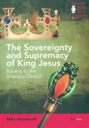 Sovereignty And Supremacy Of King Jesus