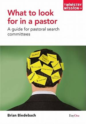 What To Look For In A Pastor Pb