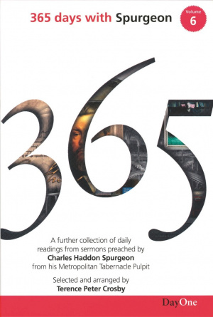 365 Days With C H Spurgeon: Volume 6