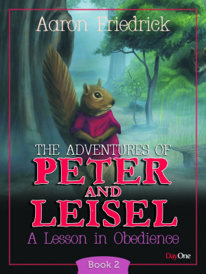 Adventures Of Peter And Leisle Book 2
