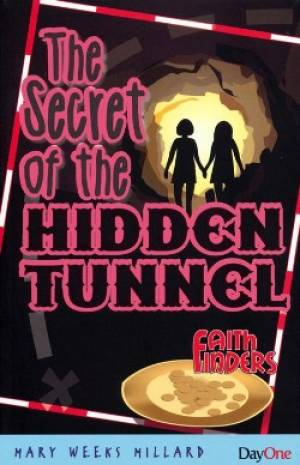 Secret of the Hidden Tunnel, The
