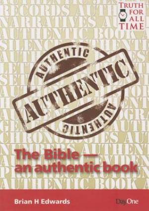 Bible An Authentic Book, The